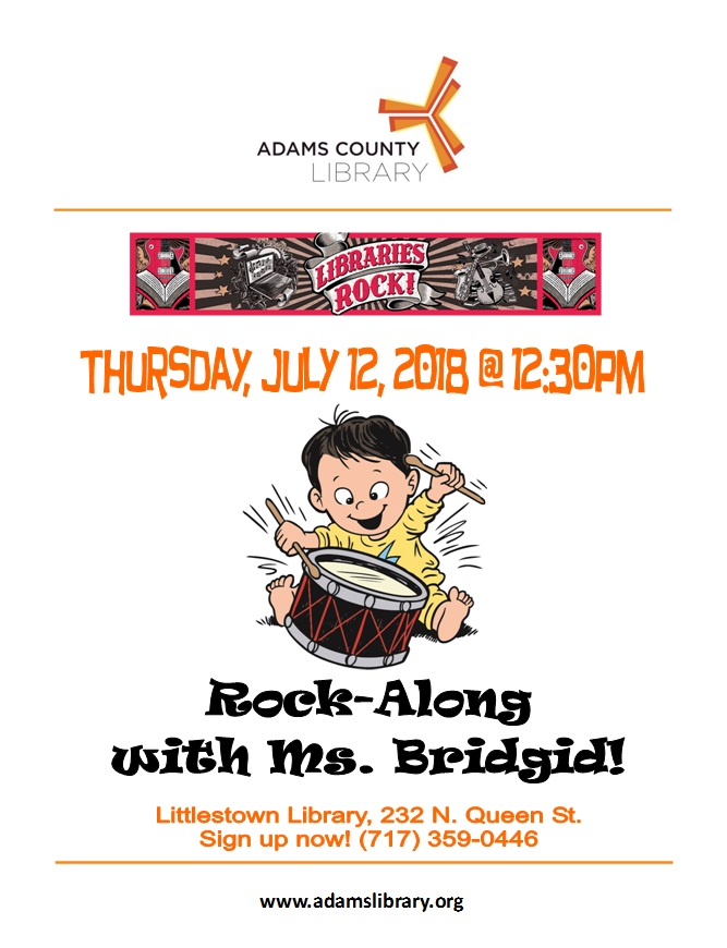 "The Summer Quest program ""Rock-Along with Ms. Bridgid"" will be on Thursday, July 12, 2018 at 12:30 pm at the Littlestown Library."