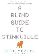 Cover image of the book, A Blind Guide to Stinkville