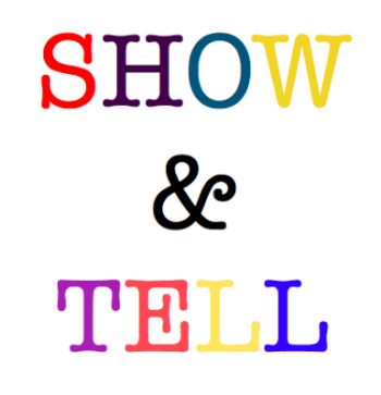 show&tell