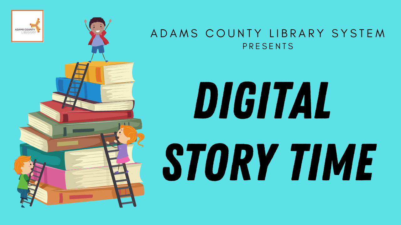 Image of flier for Digital Story Time