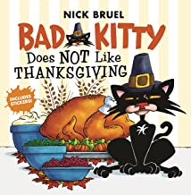book cover of Bad Kitty Does Not Like Thanksgiving