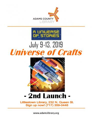 Universe of Crafts: 2nd Launch runs all week from Tuesday, July 9, 2019 to Saturday, July 13, 2019. Enjoy a space-themed make-and-take craft!