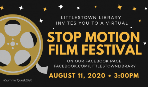 The Littlestown Library invites you to a virtual Stop Motion Film Festival on our Facebook page at facebook.com/littlestownlibrary on August 11, 2020 at 3pm