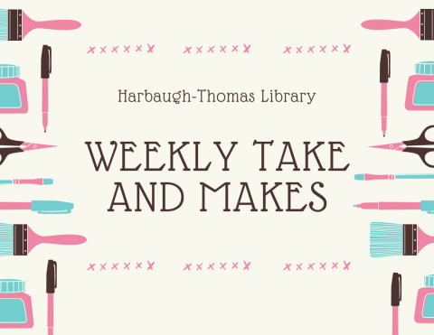 text says harbaugh-thomas library weekly take and makes: with art supplies in the border